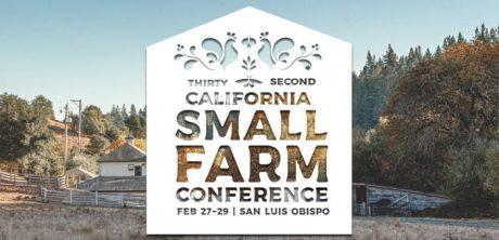 CA Small Farm Conference Comes to San Luis Obispo County Feb 27-29